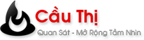Cầu Thị – Xu Hướng Khới Nghiệp – Kỹ Năng Kinh Doanh – Ý Tưởng Làm Giàu
